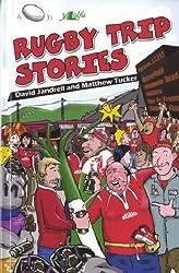 Rugby Trip Stories