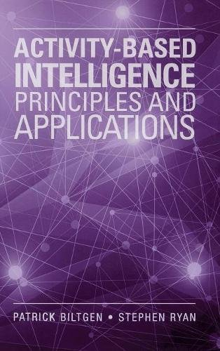 Activity-based Intelligence: Principles and Applications (The Artech House Electronic Warfare Library)