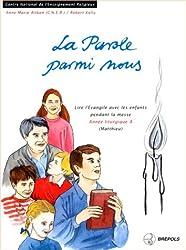 Parole parmi nous annee a (French Edition)