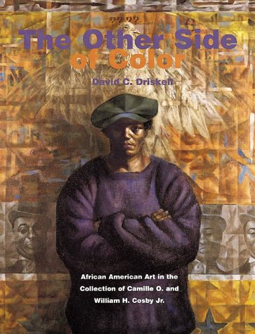 The Other Side of Color: African American Art in the Collection of Camille  O. and William H. Cosby, Jr.: David C. Driskell, Camille O. Cosby, Bill  Cosby, Rene Hanks: 9780764914553: Amazon.com: Books