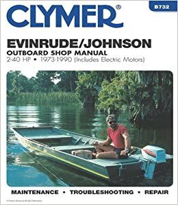 Evinrudejohnson 2 40 hp ob 73 1990 clymer marine repair series evinrudejohnson 2 40 hp ob 73 1990 clymer marine repair series penton staff 9780892875542 amazon books fandeluxe Image collections