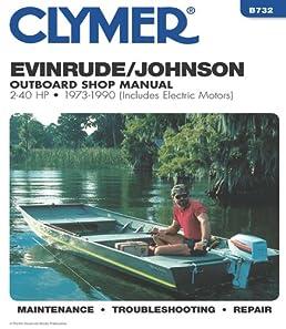 evinrude johnson 2 40 hp ob 73 1990 clymer marine repair series rh amazon com Auto Maintenance Guide Housekeeping Guide