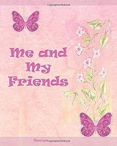 Me & My Friends - Butterflies: A School Memory Book