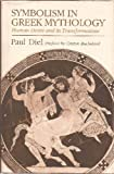 Symbolism in Greek Mythology, Paul Diel, 0877731780
