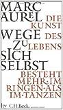 Wege zu sich selbst (Kleine Bibliothek der Weltweisheit) ( 1. Dezember 2006 )