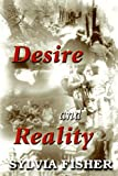 Desire and Reality, Syliva Fisher, 0755202147