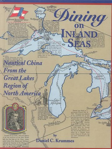 Dining on Inland Seas: Nautical China from the Great Lakes Region of North - Lines Canada Steamship