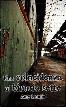 Book Una coincidenza al binario sette