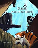 img - for Rajah: King of the Jungle book / textbook / text book