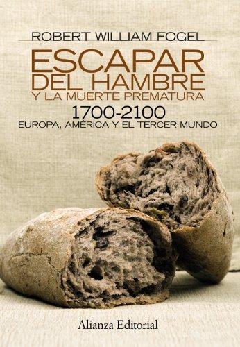 Escapar del hambre y la muerte prematura, 1700-2100 / Escape from hunger and premature death, 1700-2100 (Spanish Edition)
