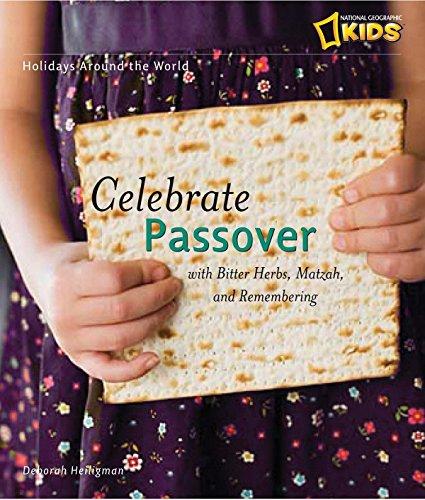 Celebrate Passover: With Matzah, Maror, and Memories (Holidays Around The World)