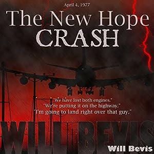 The New Hope Crash Audiobook