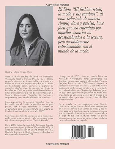 El Fashion Retail: La Moda y sus cambios (Spanish Edition): Beatriz Pineda: 9781727415568: Amazon.com: Books