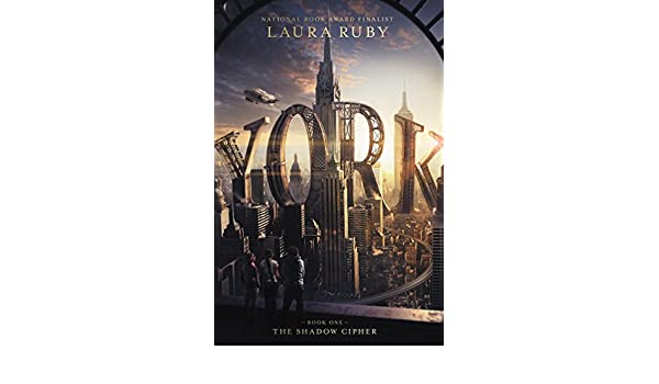 York: The Shadow Cipher (English Edition) eBook: Laura Ruby ...