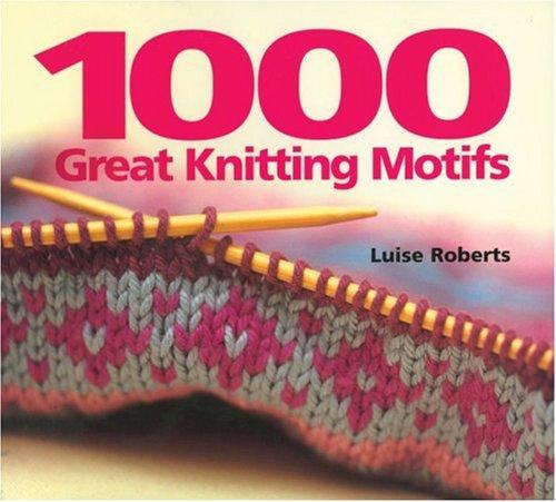 (1000 Great Knitting Motifs)