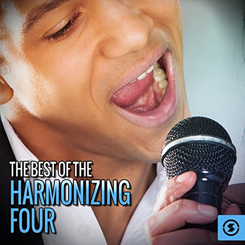 (The Best of The Harmonizing Four)