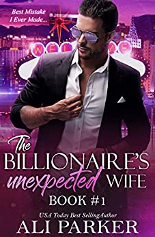 Free – The Billionaire's Unexpected Wife #1