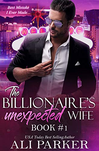 Free – The Billionaire's Unexpected Wife