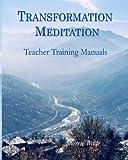 Transformation Meditation Teacher Training Manuals, Sherrie Wade, 1478284110