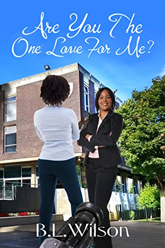 Book: Are You The One Love For Me? by B.L. Wilson