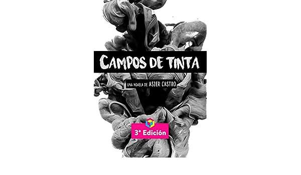 Amazon.com: Campos de Tinta (Spanish Edition) eBook: Asier Castro: Kindle Store