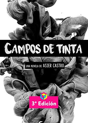 Campos de Tinta (Spanish Edition) by [Castro, Asier]