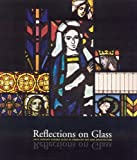 Reflections on Glass, Virginia Raguin, 1585167150