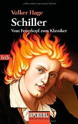 Schiller: Vom Feuerkopf zum Klassiker
