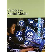 Careers in Social Media: Print Purchase Includes Free Online Access