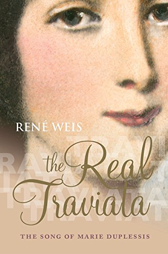 Image of The Real Traviata: The Song of Marie Duplessis