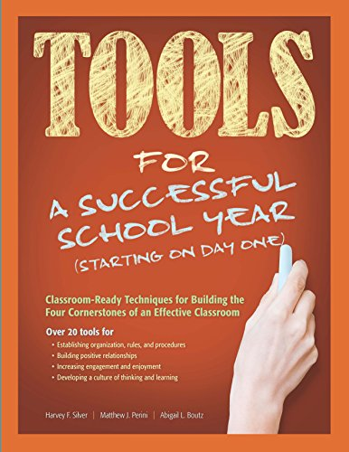 Tools for a Successful School Year (Starting on Day One): Classroom-Ready Techniques for Building the Four Cornerstones of an Effective Classroom