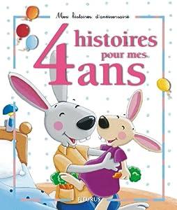 """Afficher """"4 histoires pour mes 4 ans"""""""