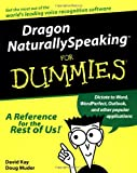 img - for Dragon NaturallySpeaking For Dummies (For Dummies (Computers)) book / textbook / text book
