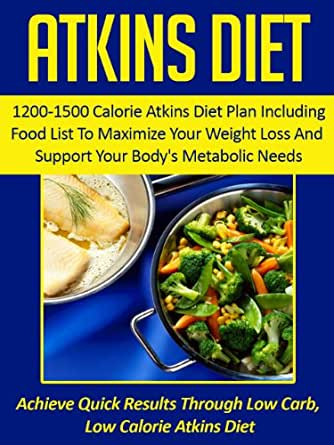 atkins diet 1200 1500 calorie atkins diet plan including