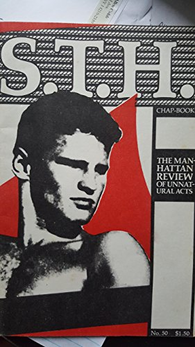 S.T.H. STH No. 50 (1981) Straight to Hell: The Manhattan Review of Unnatural Acts (Sex Research Men) (Gay Sex Digest)
