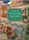 Love and Friendship Samplers, Sharon Perna, 0517035588