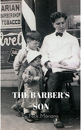 The Barber's Son: Life in a Small Pennsylvania Town ()