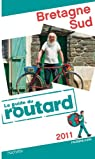 Guide du Routard Bretagne Sud 2012 par Guide du Routard
