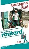 Guide du routard. Bretagne Sud. 2012 par Guide du Routard