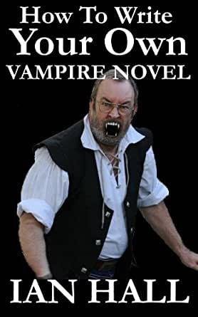 how to write a vampire novel Learn how to write paranormal romance novels fast how to write paranormal romance novel share how to write paranormal romance novel (twilight,the vampire.