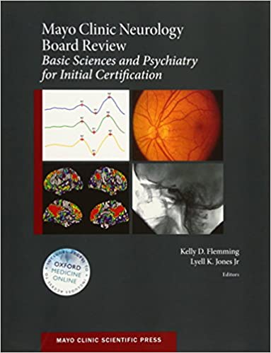 Mayo Clinic Neurology Board Review: Basic Sciences and Psychiatry