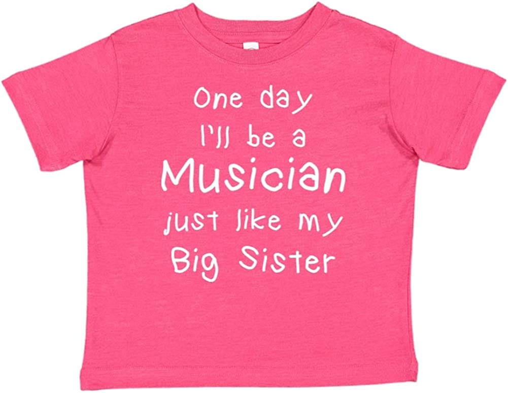 One Day Ill Be A Musician Just Like My Big Sister Toddler//Kids Short Sleeve T-Shirt