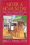 Never a Ho-Hum Day, John V. Martin, 1578600529