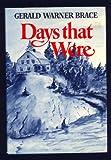 Days That Were, Gerald W. Brace, 0393075095