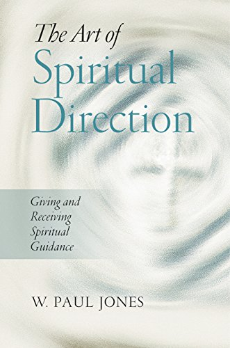 Giving Directions - The Art of Spiritual Direction: Giving and Receiving Spiritual Guidance