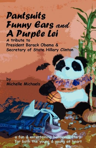 Pantsuits, Funny Ears and A Purple Lei: A fun Halloween  tribute to President Barack Obama & Secretary Hillary Clinton