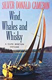 img - for WIND, WHALES AND WHISKY. A Cape Breton Voyage book / textbook / text book