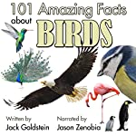 101 Amazing Facts About Birds | Jack Goldstein