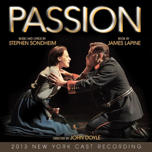 Passion (2013 New York Cast Re...