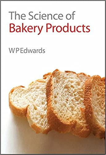 Book The Science of Bakery Products: RSC (Royal Society of Chemistrys)
